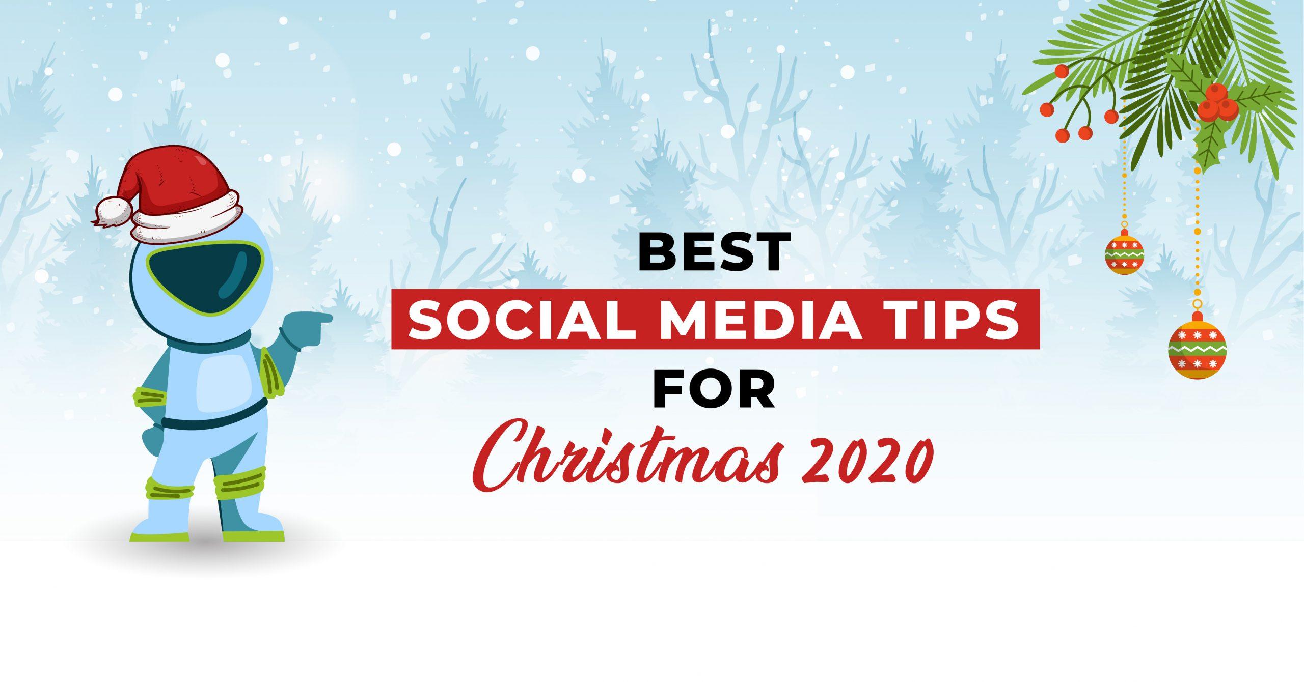 Best Social Media Tips For Christmas 2020
