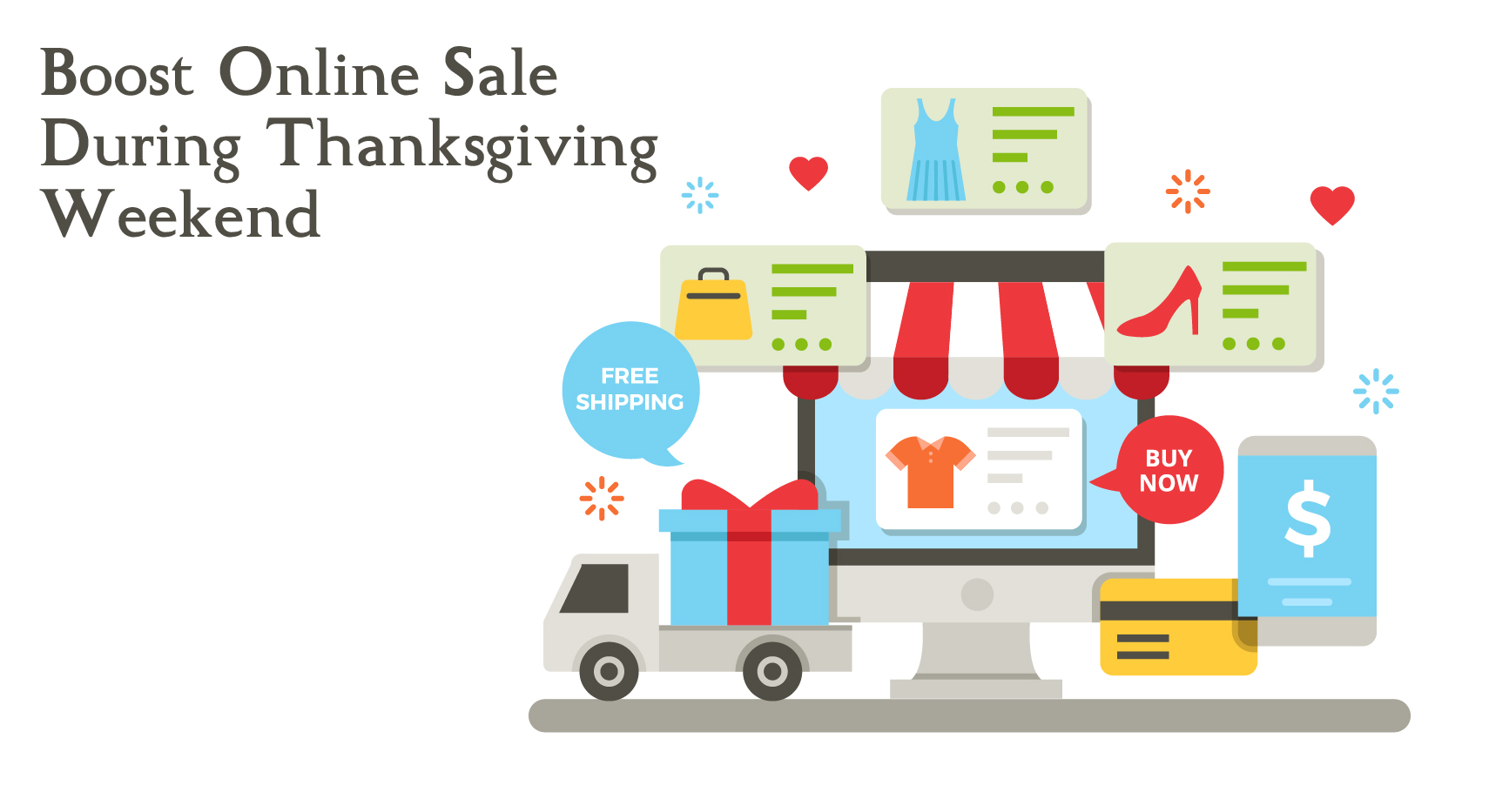 Boost Online Sales during Thanks Giving Weekend